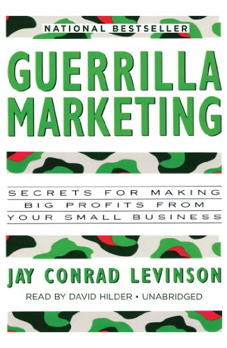 Guerrilla Marketing: Secrets for Making Big Profits from Your Small Business (Library Edition) by Brand: Blackstone Audiobooks