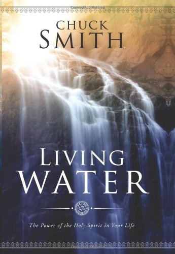 By Chuck Smith - Living Water: The Power of the Holy Spirit in Your Life (12.2.1995)