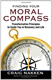 Finding Your Moral Compass, Craig Nakken, 1592858708