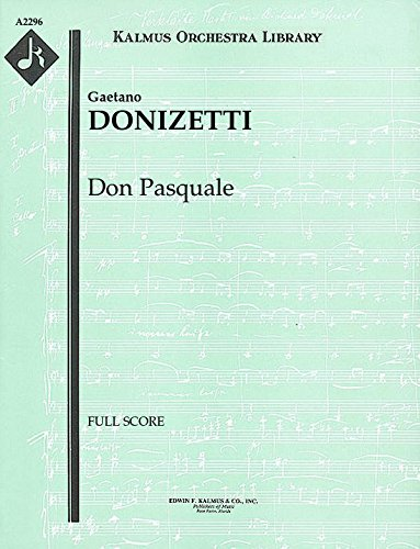 Don Pasquale: Full Score [A2296] by E.F.Kalmus