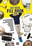 Jost Nickel Fill Book: Switch & Path Orchestration, Moving Around the Kit, Clockwise & Counterclockwise, Step-Hit-HiHat, Hand & Foot Roll, Cymbal Choke, Stick-Shot, Flam-Fills, Blushda, Diddle Kick