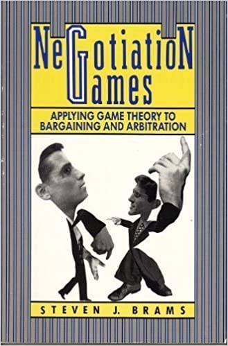 Book Negotiation Games: Applying Game Theory to Bargaining and Arbitration [12/12/1990] Steven J. Brams