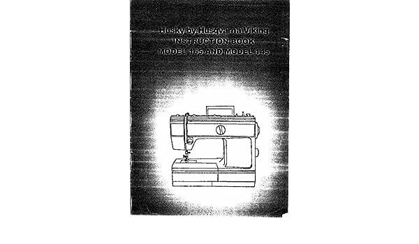 Husqvarna Viking Husky 40 40 User Owners Manual Reprint Amazon Custom Husky 145 Sewing Machine Manual