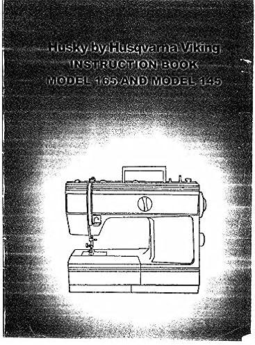 husqvarna viking husky 145 165 user owners manual reprint amazon rh amazon com Husky 165 Sewing Machine Manual Husky 140 Sewing Machine Model