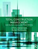 img - for Total Construction Management: Lean Quality in Construction Project Delivery book / textbook / text book