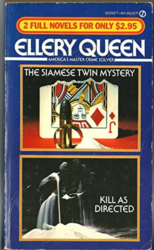 The Siamese Twin Mystery / Kill As Directed (Ellery Queen 2 Full Novels)