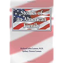 Stories of an American Family: A 300 Year History of the Lemem/Lemmon Family