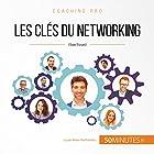 Les clés du networking (Coaching pro 14)   Livre audio Auteur(s) : Élise Evrard Narrateur(s) : Alban Barthélemy
