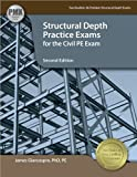 Structural Depth Practice Exams for the Civil PE Exam by Giancaspro PhD PE James (2014-05-06) Paperback
