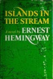 Islands in the Stream by Hemingway, Ernest (January 1, 1970) Hardcover