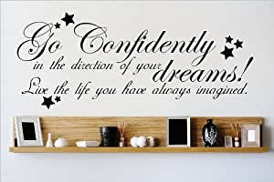 Decal - Vinyl Wall Sticker : Go Confidently In The Direction Of Your dreams Live The Life You Have Always Imagined Quote Home Living Room Bedroom Decor DISCOUNTED SALE ITEM - 22 Colors Available Size: 12 Inches X 30 Inches