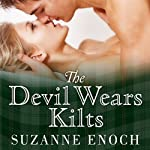 The Devil Wears Kilts: Scandalous Highlanders Series, #1 | Suzanne Enoch