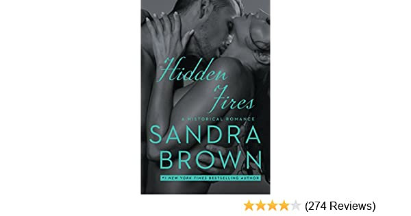 Hidden fires kindle edition by sandra brown romance kindle ebooks hidden fires kindle edition by sandra brown romance kindle ebooks amazon fandeluxe Images