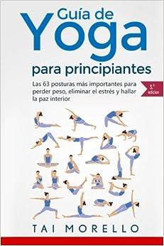 Yoga: Guía Completa Para Principiantes