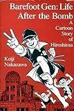 Download Barefoot Gen, Vol. 3: Life After the Bomb by Keiji Nakazawa (1989-01-03) in PDF ePUB Free Online