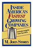 Inside America's Fastest Growing Companies, M. John Storey, 0471602493