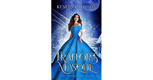 Traitors Masque: A Reimagining of Cinderella (The Andari Chronicles Book 1)