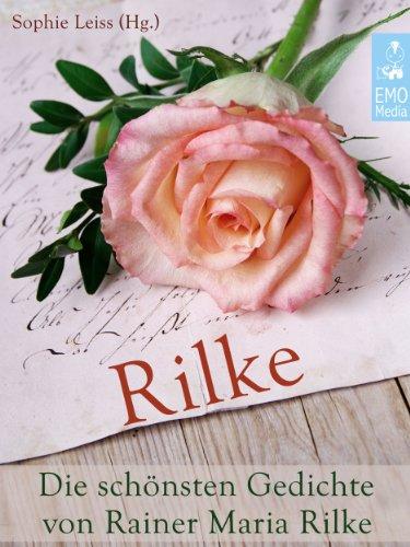 Amazoncom Rilke Die Schönsten Gedichte Von Rainer Maria