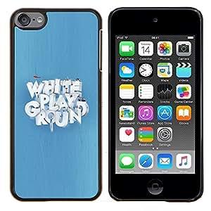 """Be-Star Único Patrón Plástico Duro Fundas Cover Cubre Hard Case Cover Para iPod Touch 6 ( Blanca Zona de juegos"""" )"""