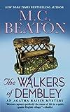 The Walkers of Dembley: An Agatha Raisin Mystery (Agatha Raisin Mysteries)