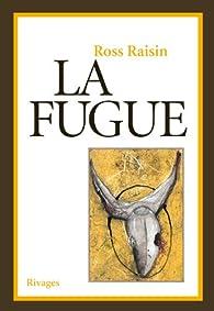 La fugue par Ross Raisin