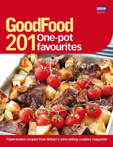 Good Food: 201 One-pot Favourites (Food Good Turkey Bbc Christmas)