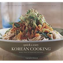 Quick and Easy Korean Cooking: More Than 70 Everyday Recipes (Gourmet Cook Book Club Selection) by Cecilia Hae-Jin Lee (2009-03-25)