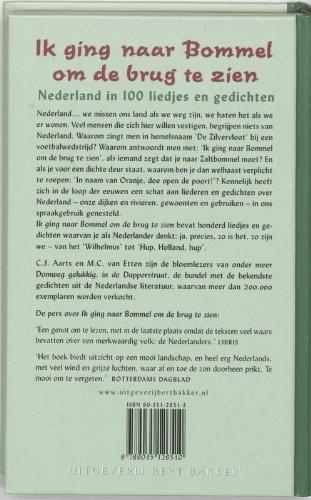Ik Ging Naar Bommel Om De Brug Te Zien Nederland In 100