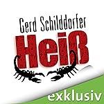 Heiß (John Finch 2) | Gerd Schilddorfer