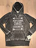 Professional Chaos Coordinator with arrows on a lightweight burnout hooded pullover