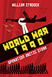 World War 1990: Operation Arctic Storm
