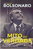 capa de Mito ou verdade: Jair Messias Bolsonaro