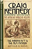 Craig Kennedy-Scientific Detective, Arthur B. Reeve, 0857060244