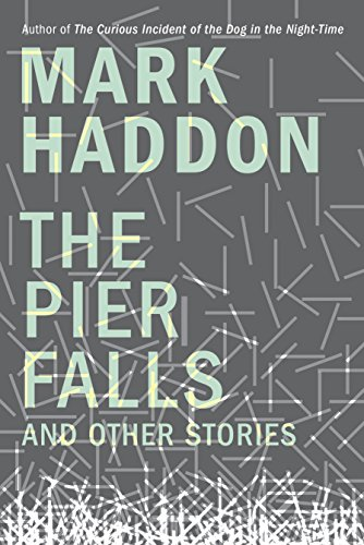 The pier falls and other stories kindle edition by mark haddon the pier falls and other stories by haddon mark fandeluxe Image collections