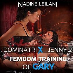 Femdom Training of Gary