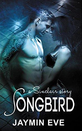 Songbird: A Sinclair Story - Billionaire. Sports Romance. Love Story.