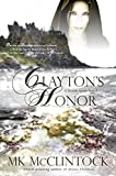 Clayton's Honor (British Agent Novels Book 3)