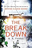 Book cover from The Breakdown: The 2017 Gripping Thriller from the Bestselling Author of Behind Closed Doorsby B. A. Paris