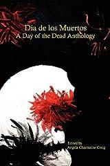 Dia de Los Muertos Paperback