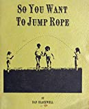 img - for So You Want To Jump Rope book / textbook / text book