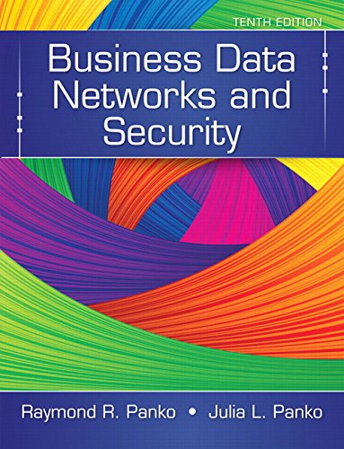 Business Data Networks and Security (10th Edition) cover