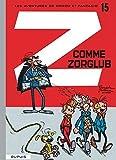 Les Aventures De Spirou Et Fantasio: Z Comme Zorglub (15) (French Edition)