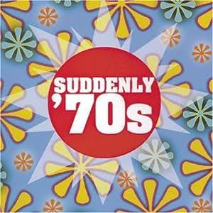 Suddenly 70's