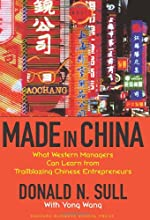 Made In China: What Western Managers Can Learn from Trailblazing Chinese Entrepreneurs