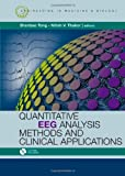 Quantitative EEG Analysis Methods and Clinical Applications, Shanbao Tong and Nitish V. Thankor, 159693204X