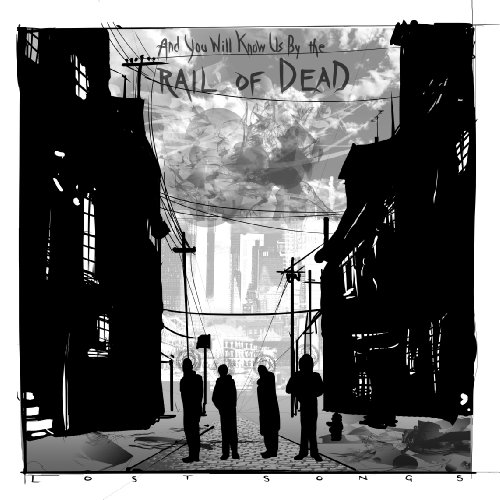 & YOU WILL KNOW US BY THE TRAIL OF DEAD - LOST SONGS (OGV)
