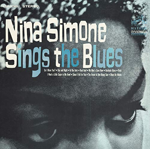 Nina Simone Sings The Blues (Best Nina Simone Record)