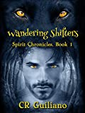 Wandering Shifters: Spirit Chronicles, Book 1