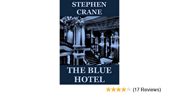 the blue hotel naturalism