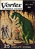 img - for VORTEX SCIENCE FICTION #2 (1953, Vol. 1, No. 2) book / textbook / text book